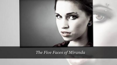 The Five Faces of Miranda B.