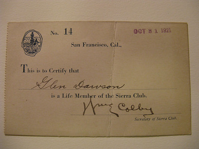 Glen easily has the longest tenure of any current Sierra Club member. .. This was a gift of Aurelia Harwood, first female Club president, when Glen was nine. .. Signed by Will Colby.