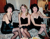 Little Black Dress Club -- Lynda, Moe and Gayle -- New Years Eve, 1990.