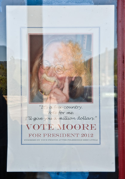 Did we elect the wrong President? - Polebridge Mercantile Store - Glacier NP, MT