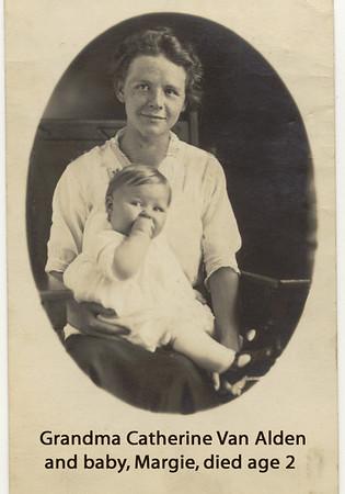 Grandma  Catie Van & Margie VanAlden RIP age 2