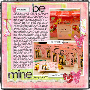2-12-09 BE MINE    Bree Clarkson Horizontal# 6, Layout# 30 (mixed up and made into a 12x12)  Dani Mogstad Crazy Love    Kate Hadfield Heavy Duty  Staples    Date font: CK Ali Edwards   Journaling font: Pea sdflenner