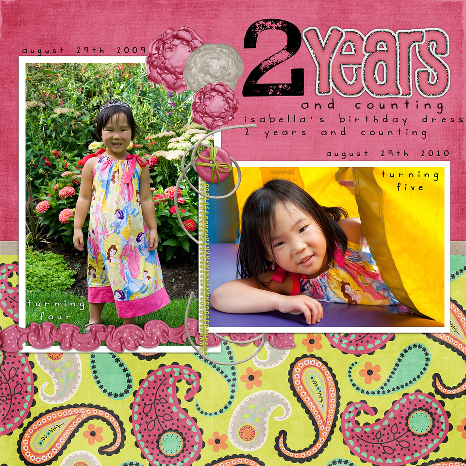 She has worn the princess dress now for 2 birthdays waiting to see if this August is the 3rd time!<br /> Font: DJB Gimmie Space<br /> (years letters are from Lauries' Sweet Tooth kit)<br /> everything else is Paisley Passion