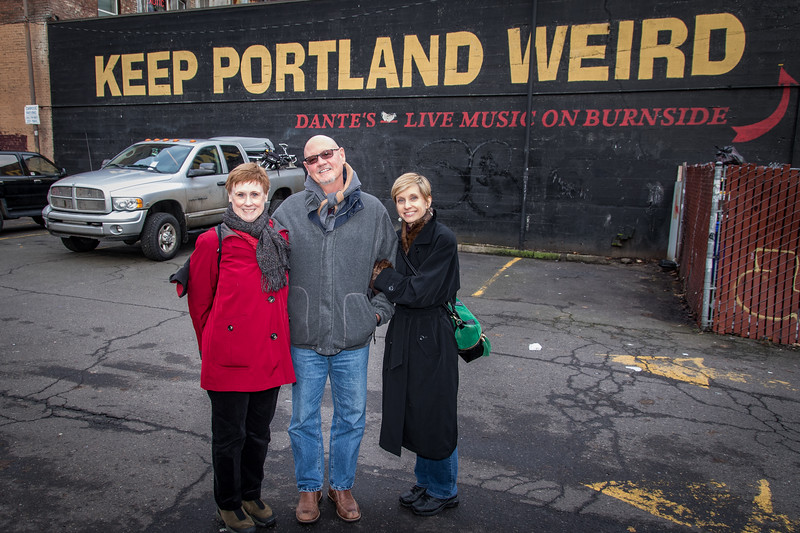 Carolyn - Bob - Dianne ...  Keep Portland Weird Sign