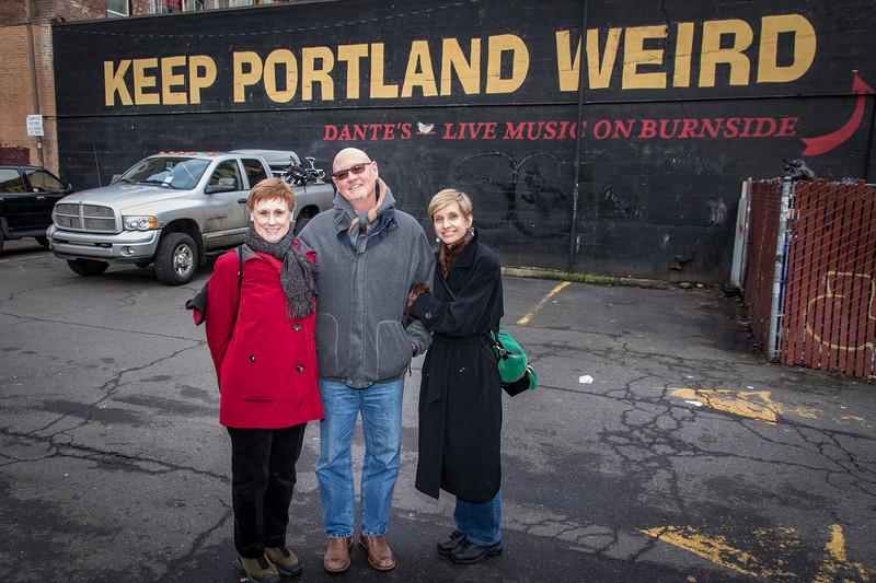 Carolyn - Bob - Dianne ...  Keep Portland Weird Sign