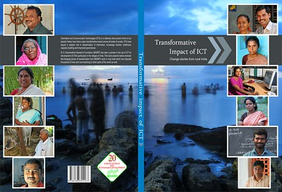 "Cover page of ""Transformative Impact of ICT"" - book done for M S Swaminathan Research Foundation (MSSRF), Chennai, Tamil Nadu, India."