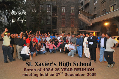 Group Picture of St. Xavier's High School - Batch of 1984 at their 25 YEAR REUNION meeting held on 27th December, 2009 at the School in Dhobi Talao, Mumbai.