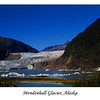 """Mendenhall Glacier is a glacier about 12 miles (19 km) long located in Mendenhall Valley, about 12 miles (19 km) from downtown Juneau in the southeast area of the U.S. state of Alaska.  <a href=""""http://en.wikipedia.org/wiki/Mendenhall_Glacier"""">http://en.wikipedia.org/wiki/Mendenhall_Glacier</a>]"""