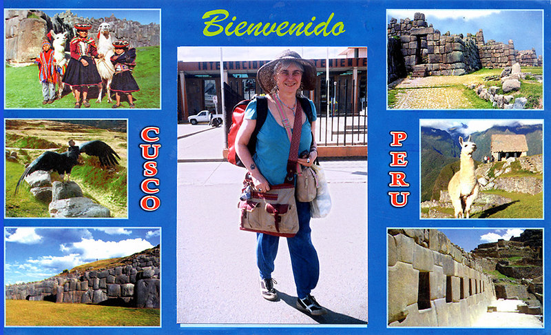 "Joy arriving at Cusco airport on the ""Post Card"" created by a roving Peruvian photographer"