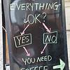 You Need Coffee