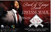 DWYANE WADE/PARK TAVERN SAT 9/23..3D WESCO ENT : YOU KNOW WE WHERE IN AND OUT AS USUAL...ARP