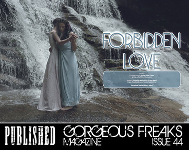Forbidden Love  featuring Candida Valentina and Christina Maria Published by Gorgeous Freaks Magazine Issue 44 2015