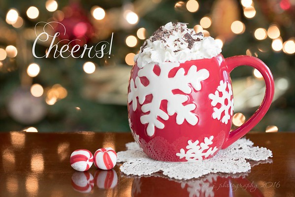 December 8 - I don't know if there'll be snow, but have a cup of cheer...  #CY365 - Crazy for Cocoa