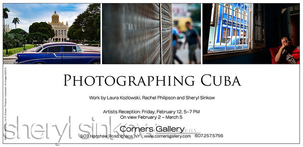 Photographing Cuba ~ Artists' Reception February 12 5-7pm