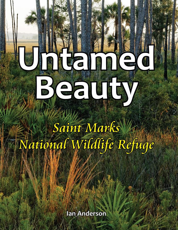"""Untamed Beauty: Saint Marks National Wildlife Refuge"" Book cover"