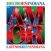 Amor 2 - Hecho in Indiana : Latino Arts in Indiana