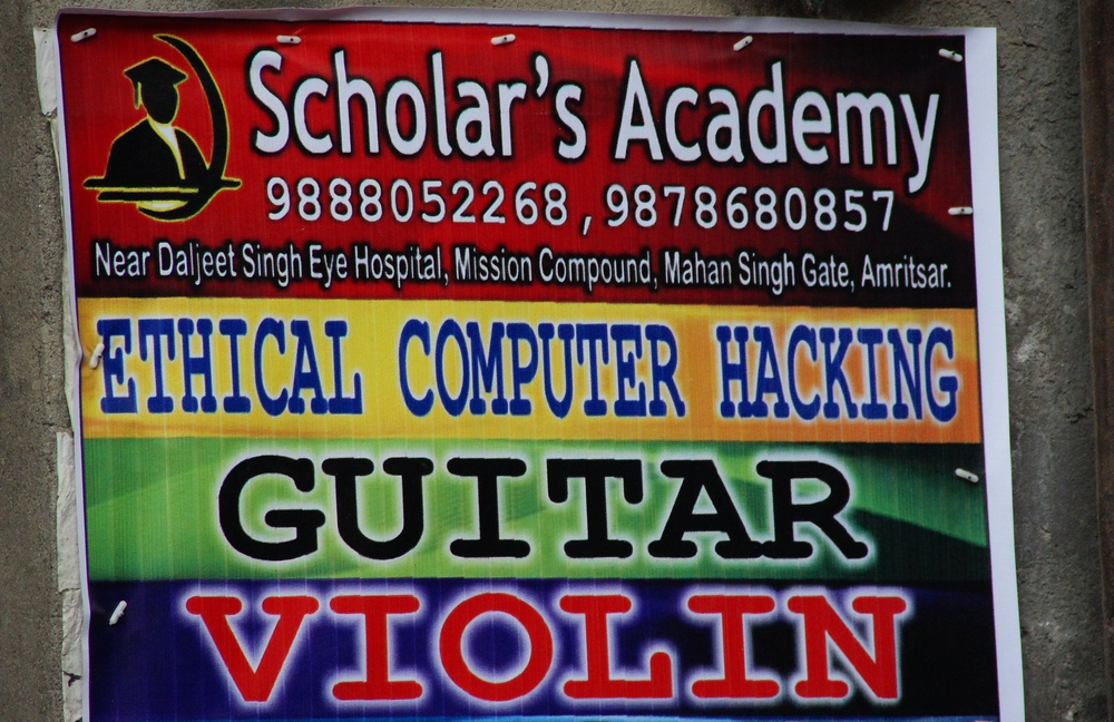 A funny signboard in India: 'Ethical Computer Hacking.' - Amritsar, India
