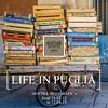 Life in Puglia