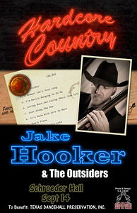 This version is one of a set of posters I recently designed for Texas country music artist, Jake Hooker.  What a coincidence - I also happen to be one of his biggest fans!  It was a great honor to do this for Jake Hooker and The Outsiders.