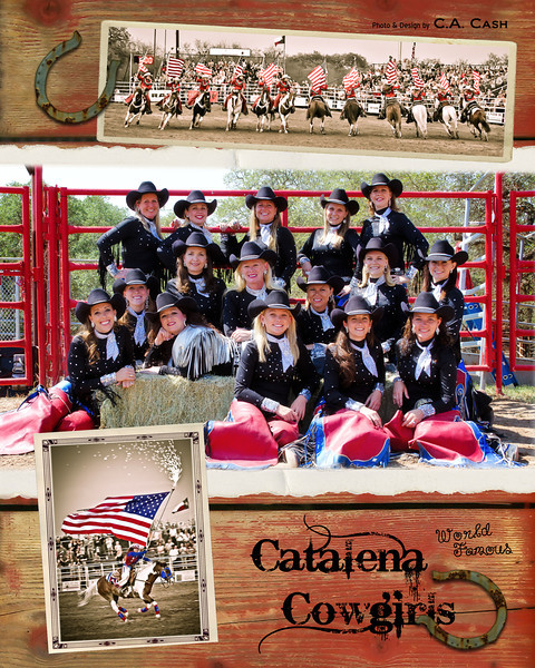Cowgirls - Lots of 'em - and, WORLD FAMOUS - I created this for the ladies a couple of years ago.  If you're lucky enough to make one of their performances, there's a good possibility you may be able to have one of these autographed.