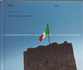 Italy, SPQR, A great collection of 120+ typically Italian images. Available in hard cover, with dust jacket or soft cover versions. The Dust Jacket version has a little more info and images. A wonderful gift, or your personal record,of the wonderful country. Review book; http://www.blurb.com/bookstore/detail/2322683