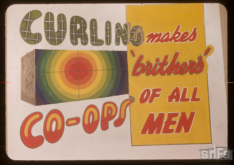 """Poster reading """"Curling Co-ops make 'br[i]thers' of all Men"""".  Regina.  01/01/1948"""