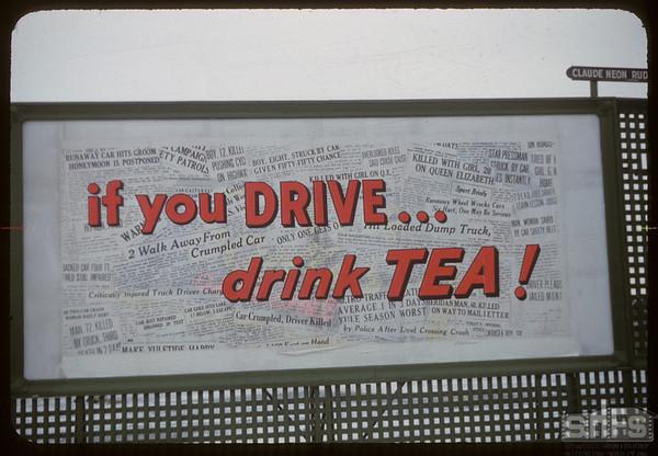 """Billboard advising """"If you drive - drink tea"""" located on Winnipeg Street. Regina 12/28/1956"""