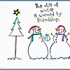 December 18, 2012<br />  <br /> The Chill of Winter is Warmed by Friendship<br /> <br />  I have challenged myself to post Christmas images for the next 12 days of Christmas. I hope to create a few Christmas cards for next year. I hope you enjoy the series and encourage all to join me :)<br /> <br /> * I spent this afternoon hanging out with my friend, and fellow Daily contributor, Linda Treleaven. We had a great time chatting and taking Christmas photos. I noticed this stone tile on her coffee table and knew it would be a perfect image for today. It was a great day! Thanks Linda  :)