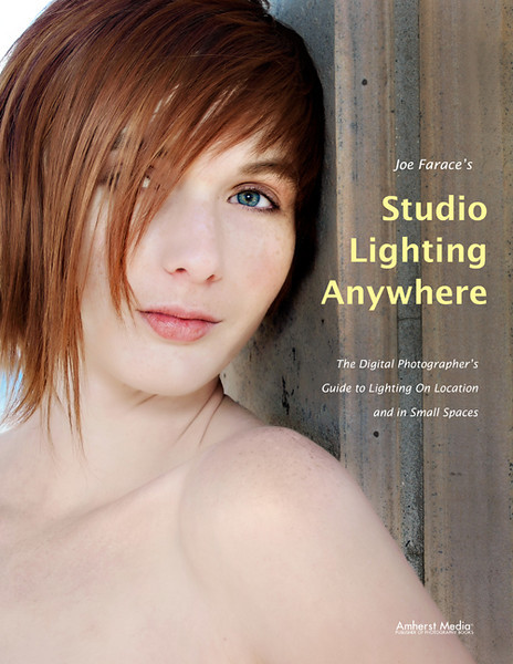"Announced today: The cover of my upcoming book ""Studio Lighting Anywhere"" from Amherst Media was shot by Mary. (c) 2011 Mary Farace"