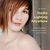 """Announced today: The cover of my upcoming book """"Studio Lighting Anywhere"""" from Amherst Media was shot by Mary. (c) 2011 Mary Farace"""