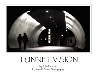 04.05.13 - Tunnel Vision  Re-working of an old image into a poster