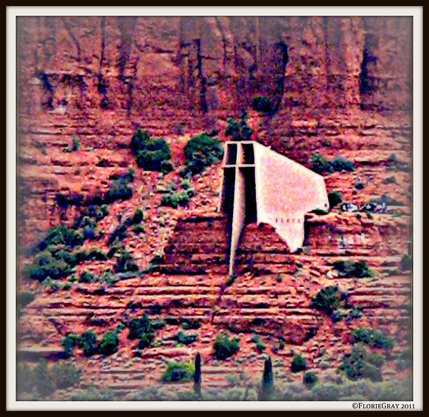 Chapel of the Holy Cross, Sedona <br /> ©2009 FlorieGray