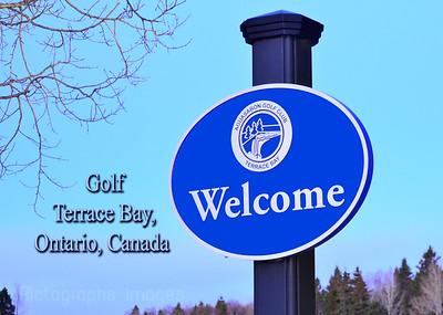 Welcome Sign, Golf, Terrace Bay, Ontario, Canada 2018