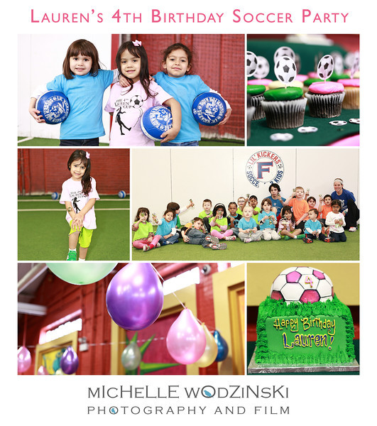 LAUREN'S 4TH BIRTHDAY SOCCER PARTY<br /> Photo Collage