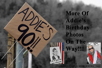 Today is Saturday April 6, 2013 and Addie's 90th Birthday. Photography by Lloyd R. Kenney III (C) 2013 All Rights Reserved