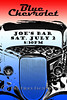 Blue Chevrolet Handbill, Joe's Bar 7-2-2011