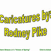 Caricatures by Rodnet Pike