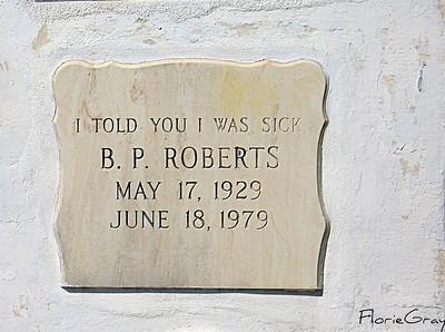Even Hypochondriacs Eventually Die  Key West Cemetery