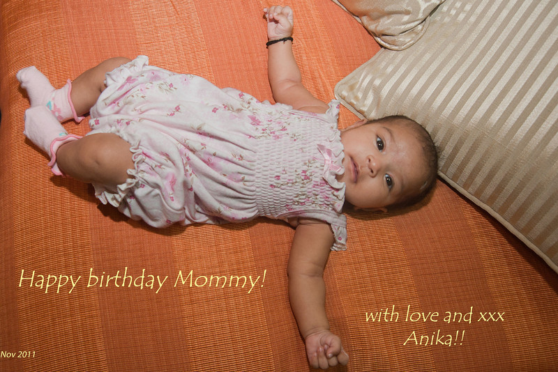 """4th year Pic 018 - Nov 17 2011 <span style=""""color:yellow"""">Happy Birthday! </span>  November 15th was Lakshmi's birthday and she was greeted with this photo-card! Oh yes, Anika completed two months yesterday!"""