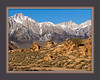 Mt. Whitney & the Alabama Hills 1, Lone Pine, CA.