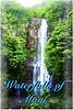 Waterfalls of Maui