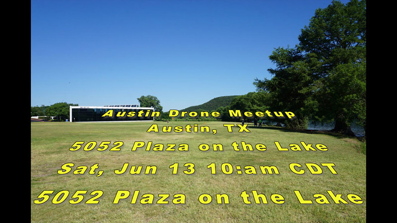 Drone Meet up June 13, 2020