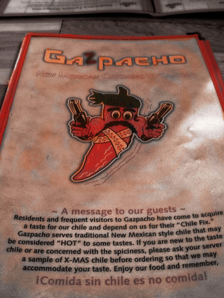 Best New Mexican green chile sauce outside of Santa Fe can be found at Gazpacho's in Durango, Colorado.