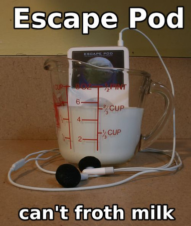 Escape Pod can't froth milk
