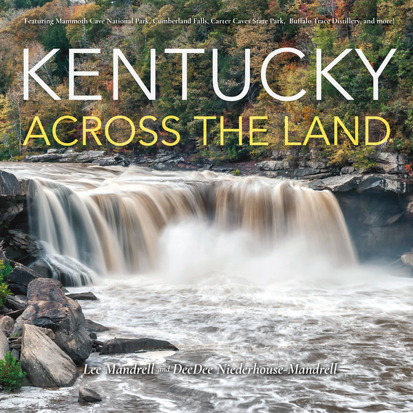 Kentucky Across The Land - Available Spring 2019