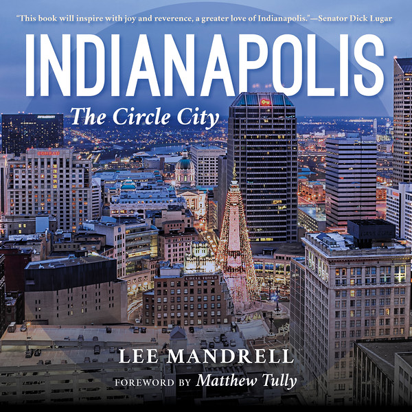 Indianapolis The Circle City - IU Press