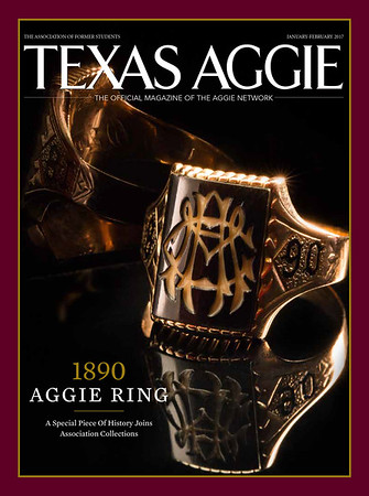 Texas Aggie Magazine - January-February 2017 Issue