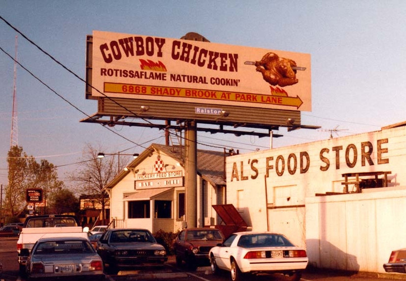 COWBOY CHICKEN BILLBOARD<br /> This was a free-lance job my brother-in-law set me up with. This is on the frontage road of North Central Expressway, across from the North Park Shopping Mall.