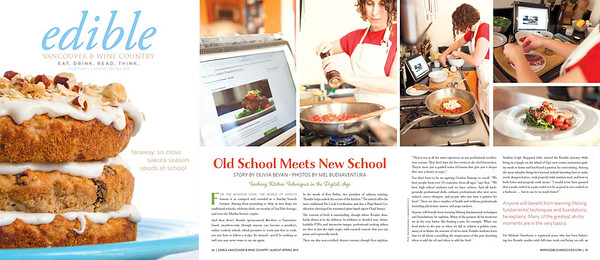 "edible Vancouver & Wine Country; Almost Spring 2015 issue; ""Old School Meets New School""; photos by Mel Buenaventura"
