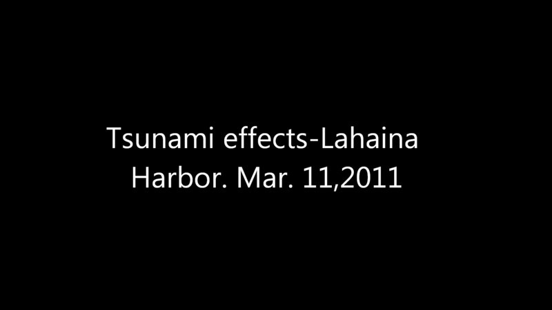 This is a video of some not really too spectacular tsunami action at Lahaina harbor Mar. 11, 2011